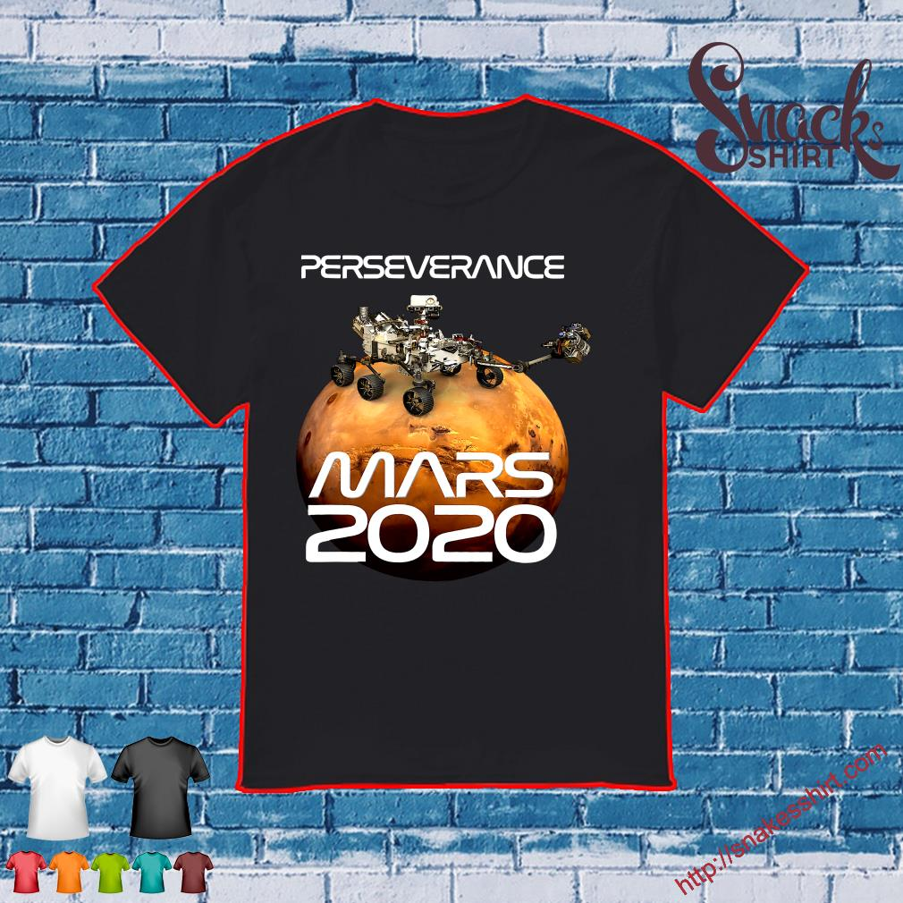 Perseverance Rover on Red Planet mars 2020 shirt