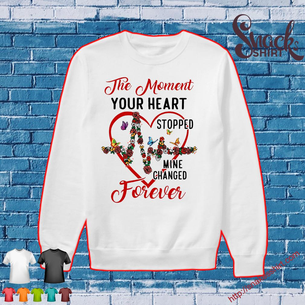 The moment your heart stopped mine changed forever s Sweater