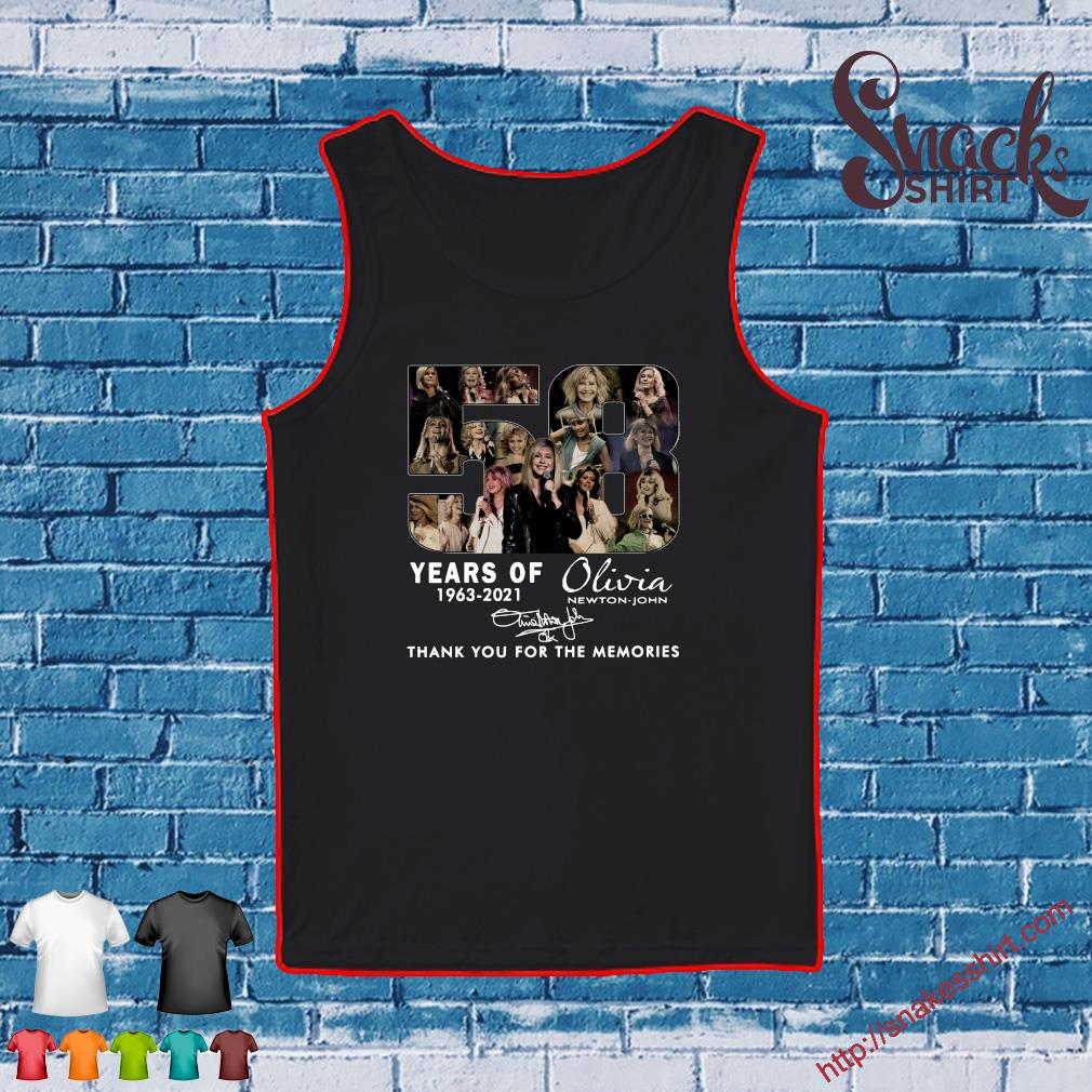 58 Years 1963 2021 Of The Olivia Newton-john Signatures Thank You For The Memories Shirt Tank top