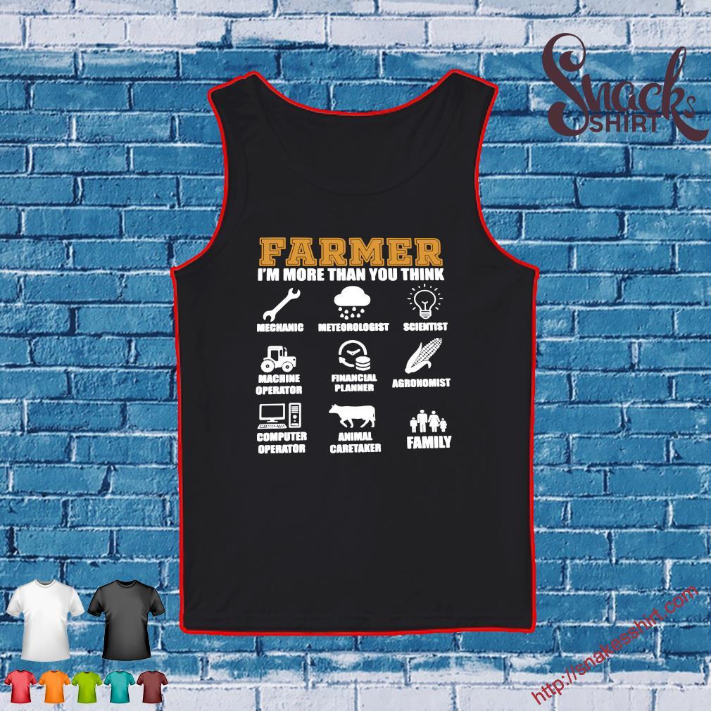 Farmer i'm more than you think mechanic Tank top