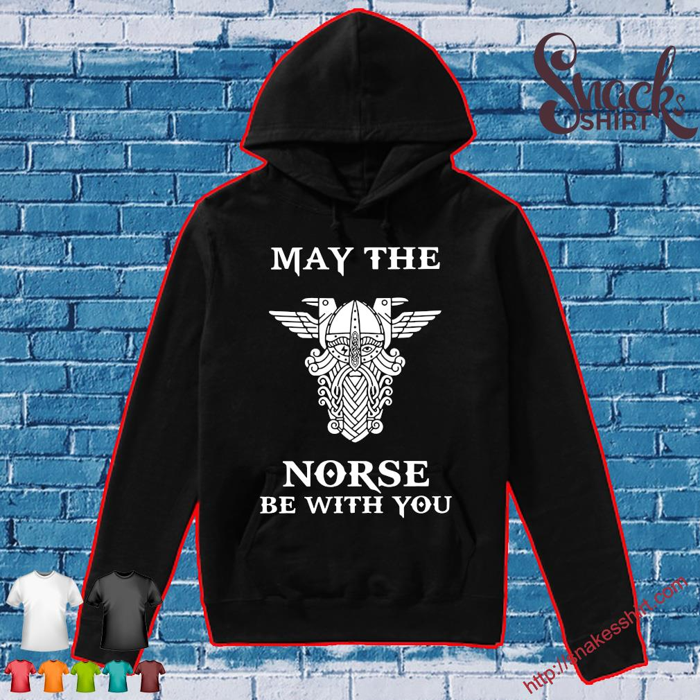 May the norse be with you Hoodie