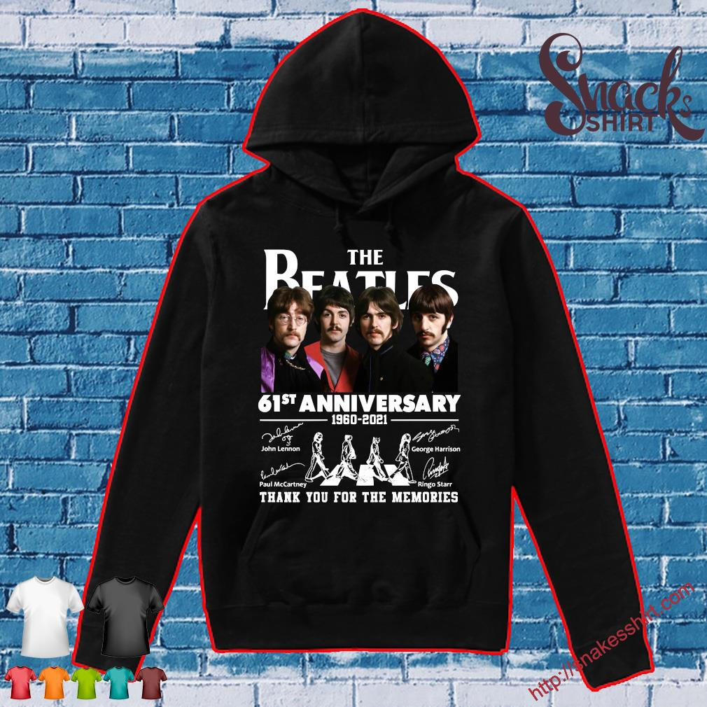 The Beatles 61st anniversary 1960 2021 thank you for the memories Hoodie