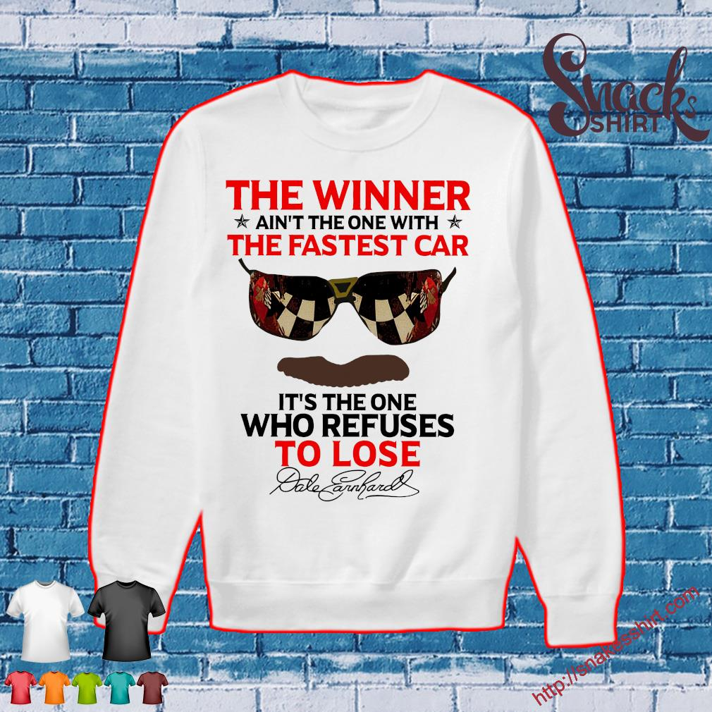 The winner ain't the one with the fastest car it's the one who refuses to lose Sweater