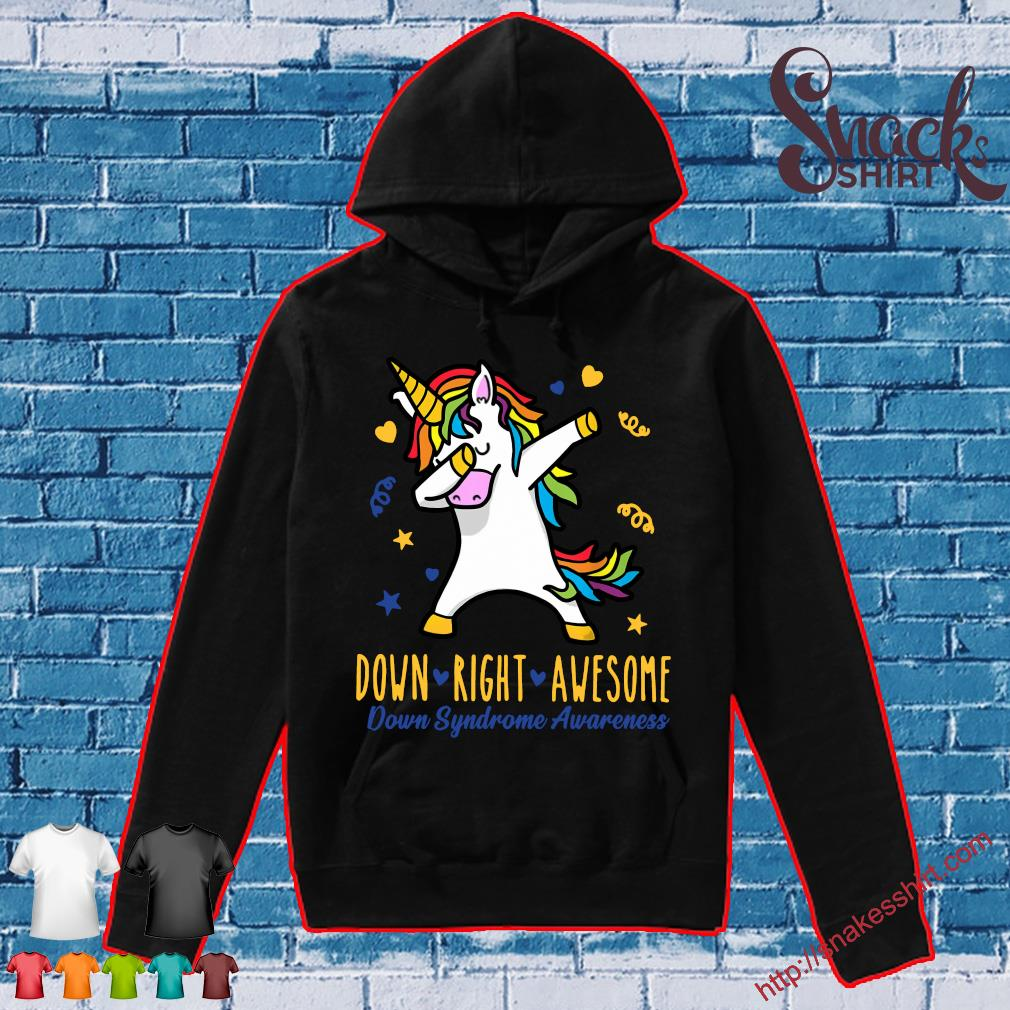Unicorn down right awesome down syndrome awareness Hoodie