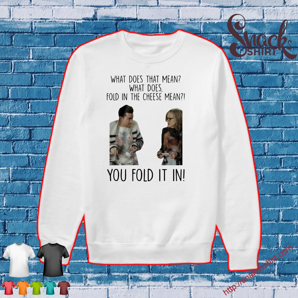 What does that mean what does fold in the cheese mean you fold it in Sweater