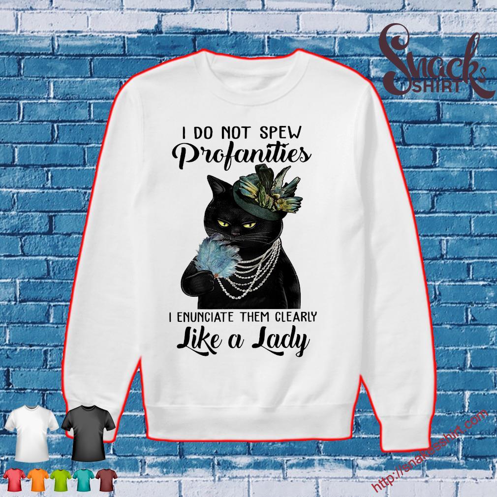 Black cat I do not spew profanities i enunciate them clearly like a lady Sweater