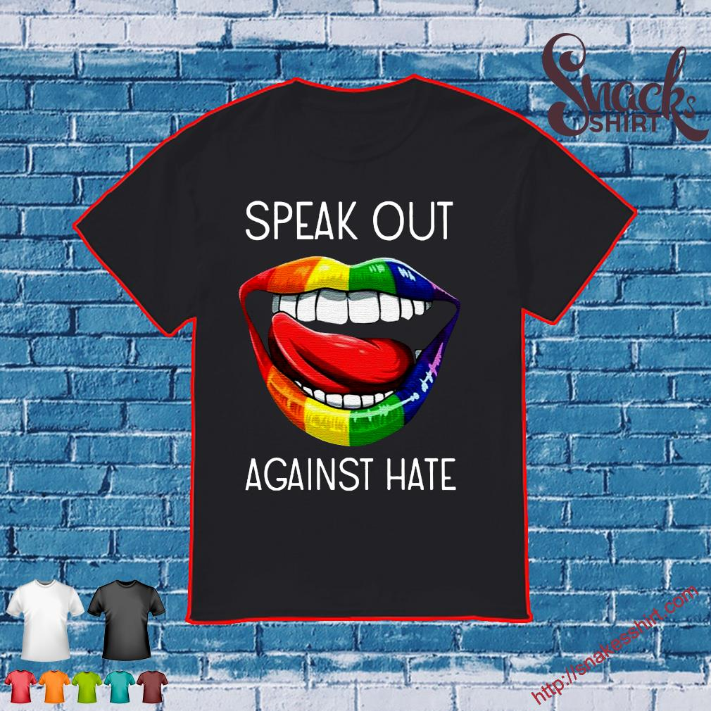 LGBT lip speak out against hate shirt