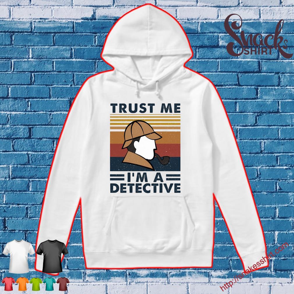 Trust me i'm a detective vintage Hoodie