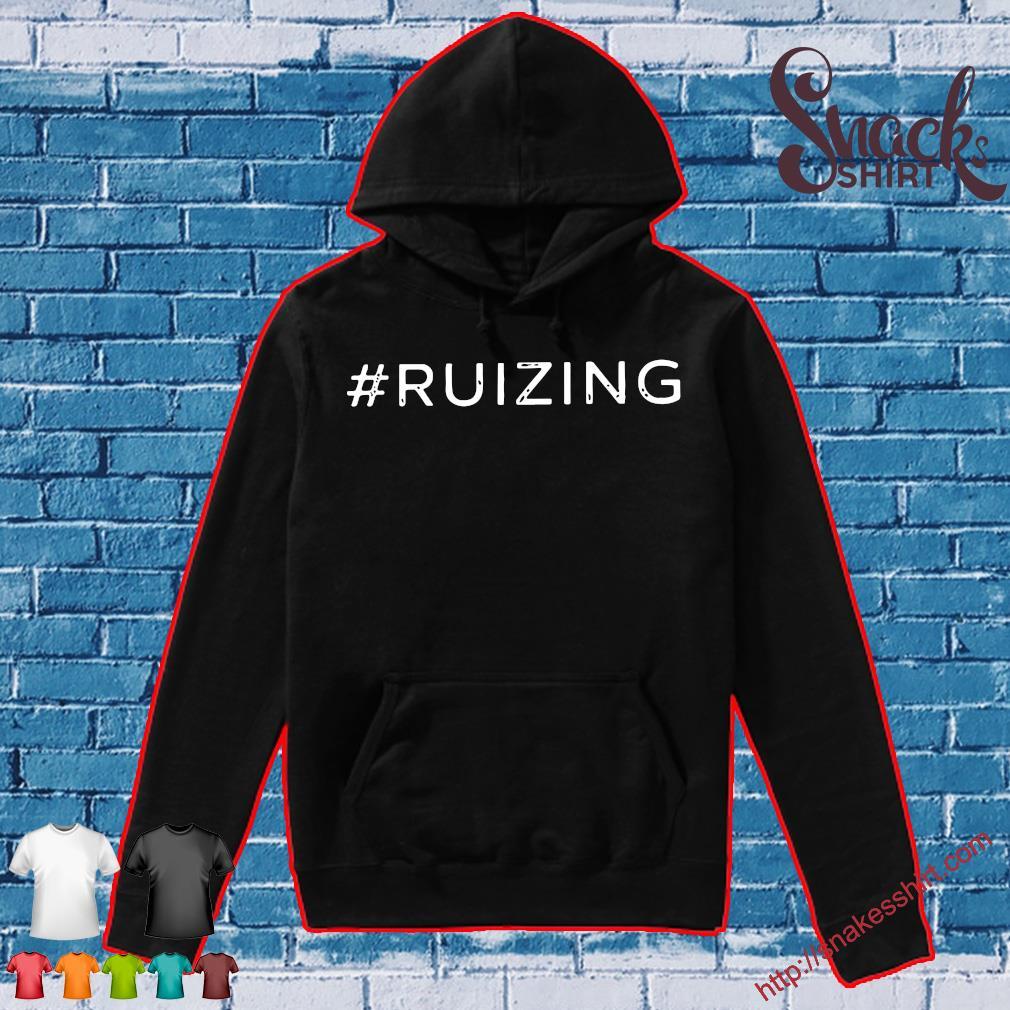 #Ruizing Shirt Hoodie