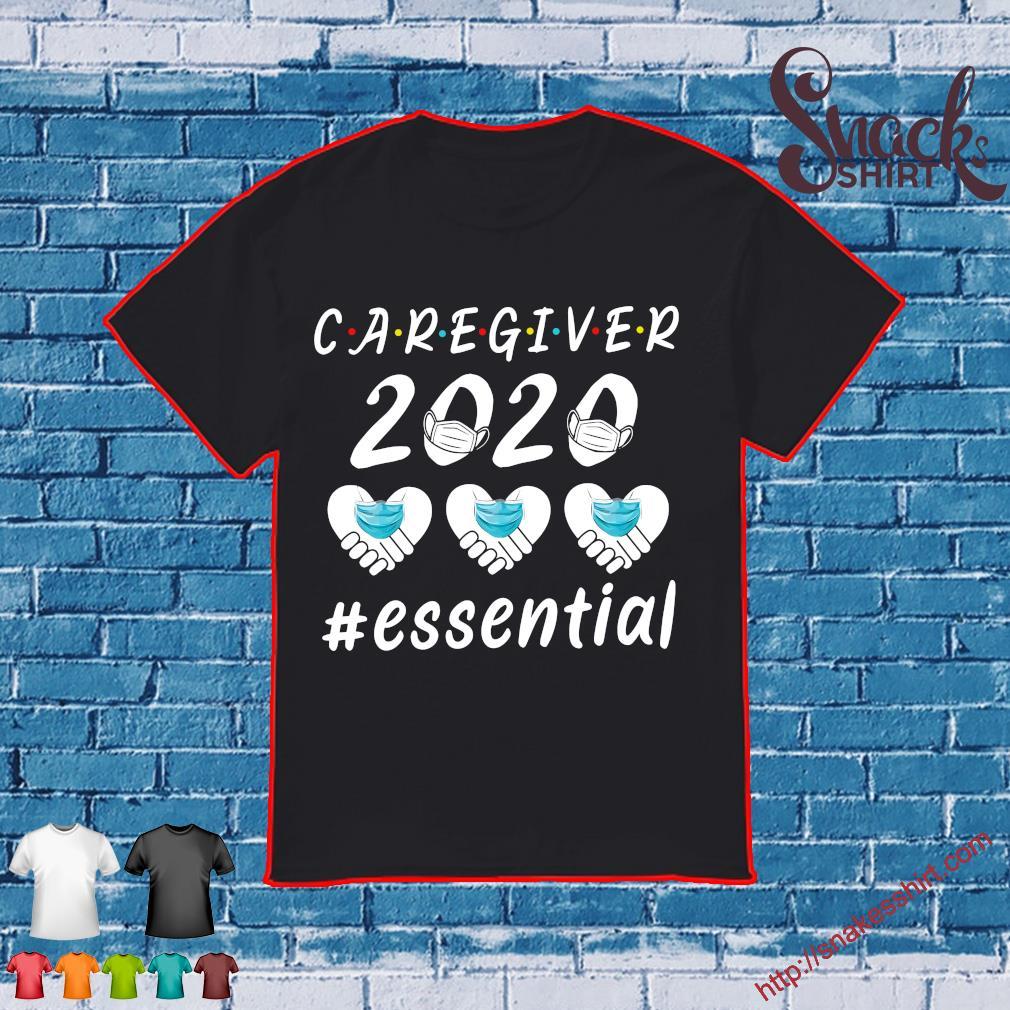 Caregiver 2020 #essential shirt