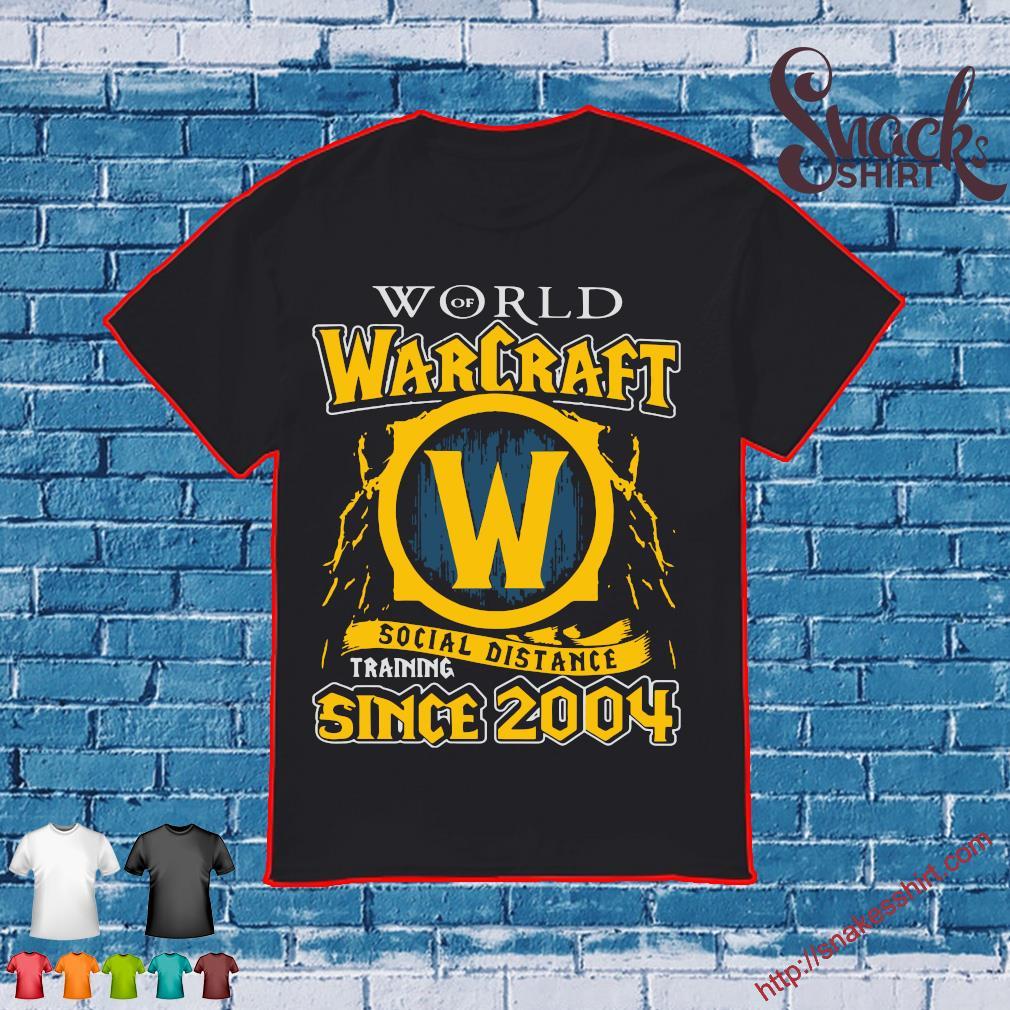 Official World Of Warcraft Social Distancing Since 2004 Shirt