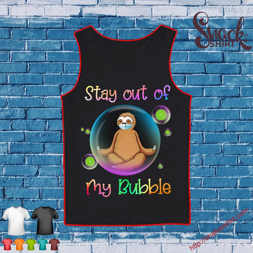 Slot face mask Stay out of my bubble s Tank top