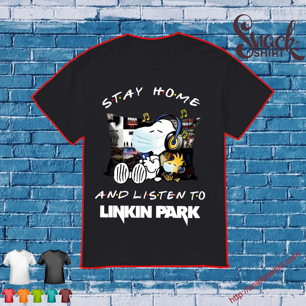 Snoopy stay home and listen to Linkin Park shirt