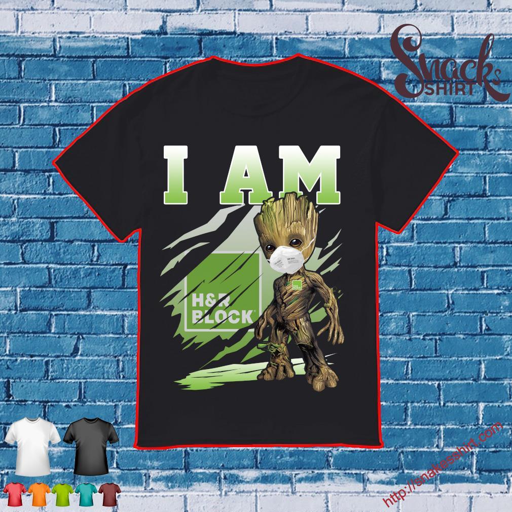 Baby Groot face mask I am H & R Block shirt