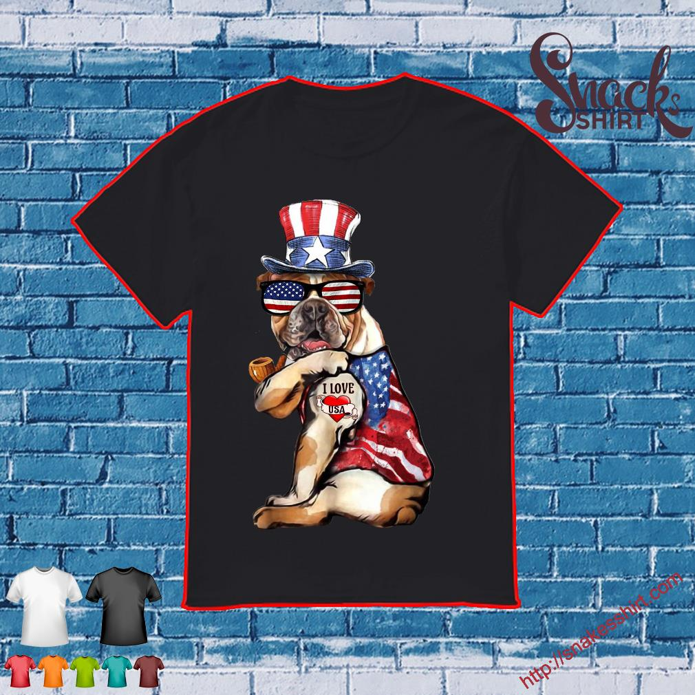 Uncle Sam Bulldog tattoo I love US happy the 4th of July shirt