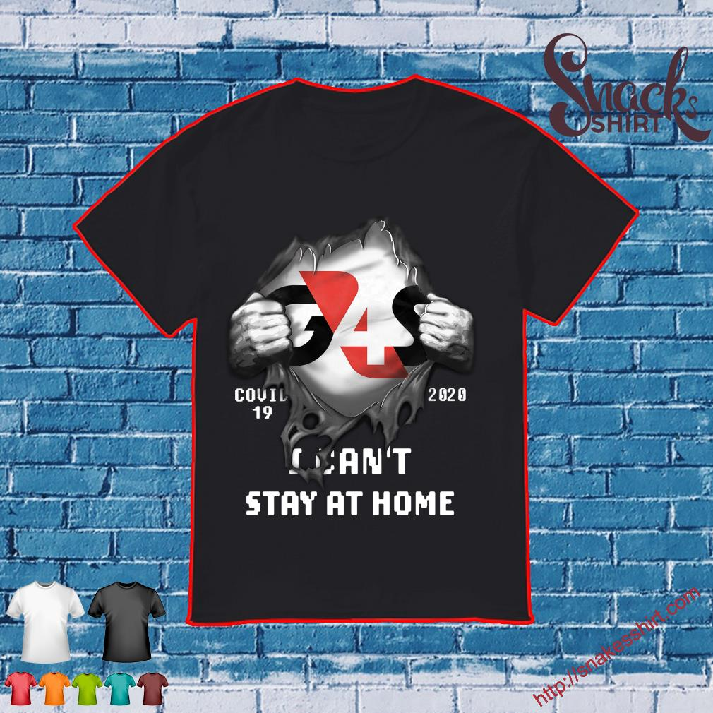 Blood inside me G4S Company covid-19 2020 I can't stay at home shirt