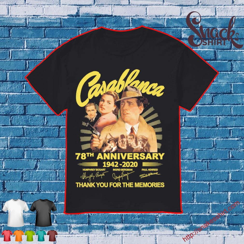 Casablanca 78th anniversary 1942 2020 thank You for the memories signatures shirt