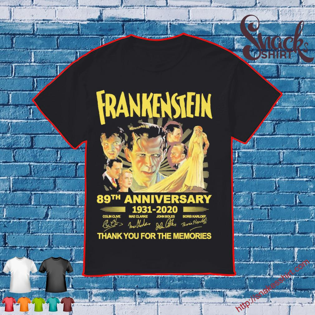 Frankenstein 89th anniversary 1931-2020 thank You for the memories shirt
