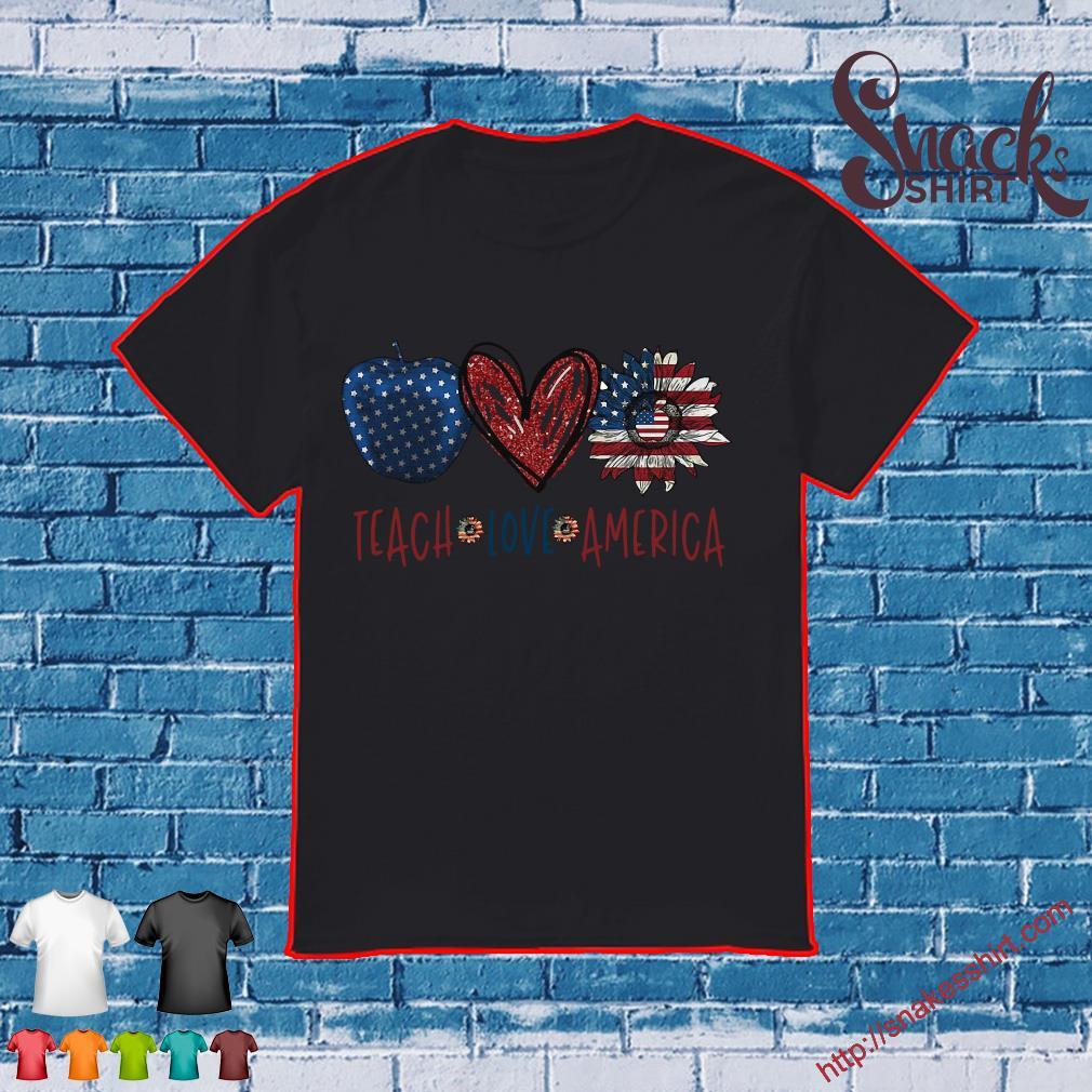 Teach Love America flag shirt