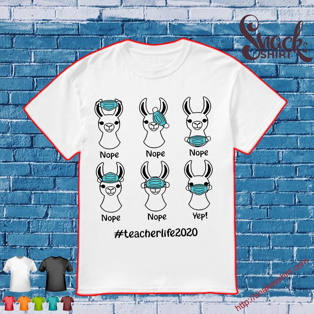 Llama Right Way To Wear Mask #Teacherlife 2020 shirt