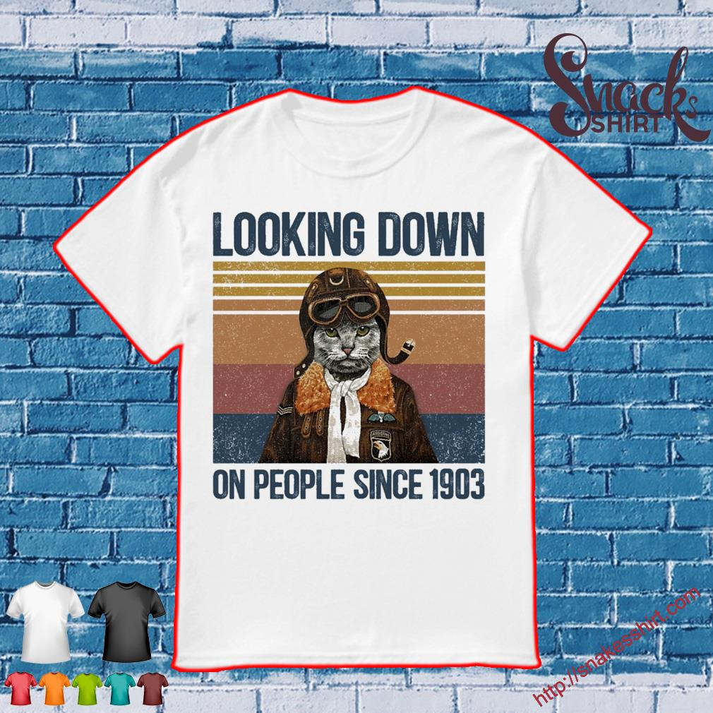 Cat looking down on people since 1903 vintage shirt