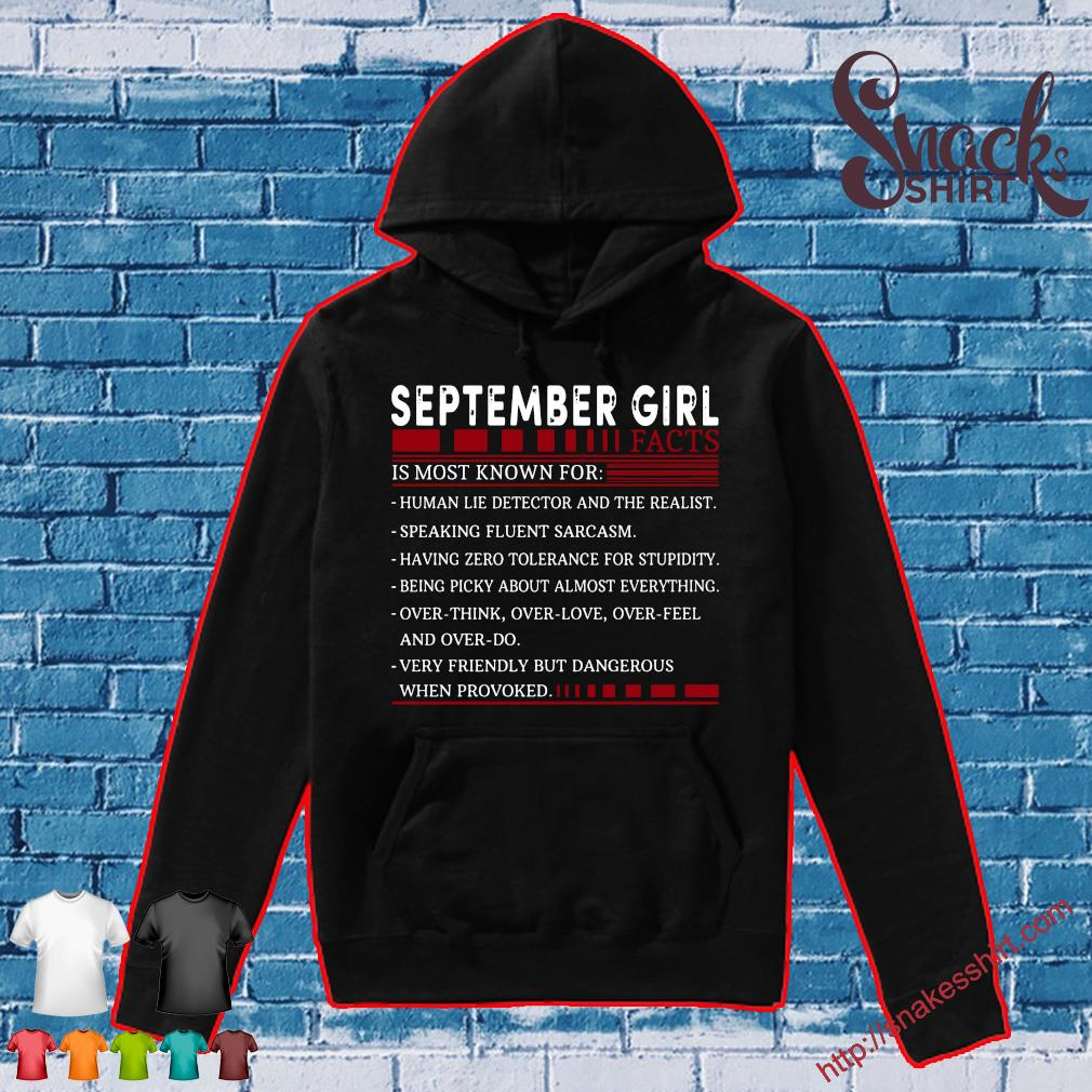 September Girl Facts Is Most Known For Shirt Hoodie