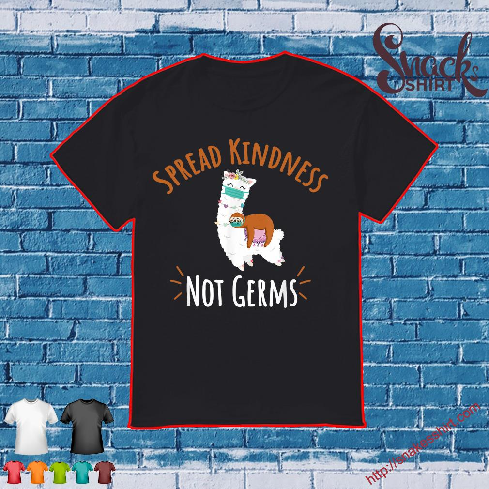 Sloth Spread kindness not germs shirt