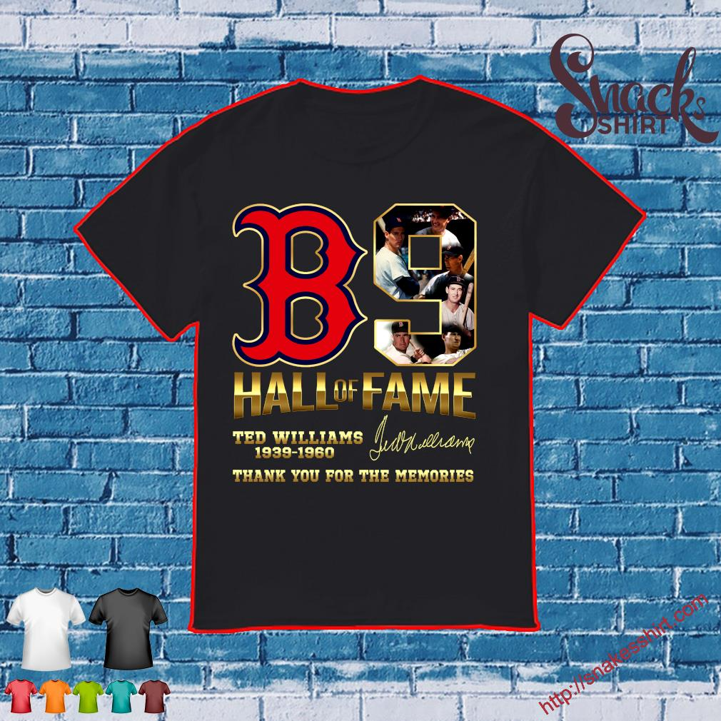 B9 hall of fame ted williams 1939 - 1960 thank you for the memories shirt