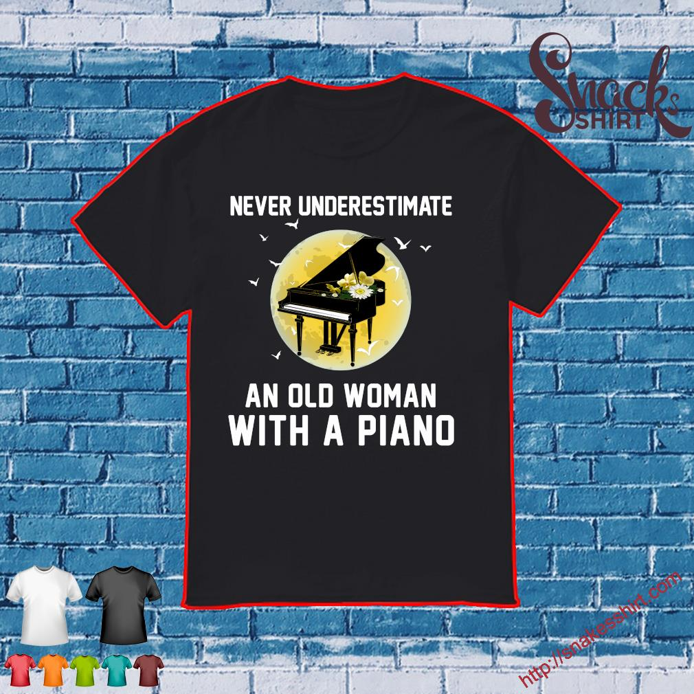Never underestimate an old woman with a piano shirt