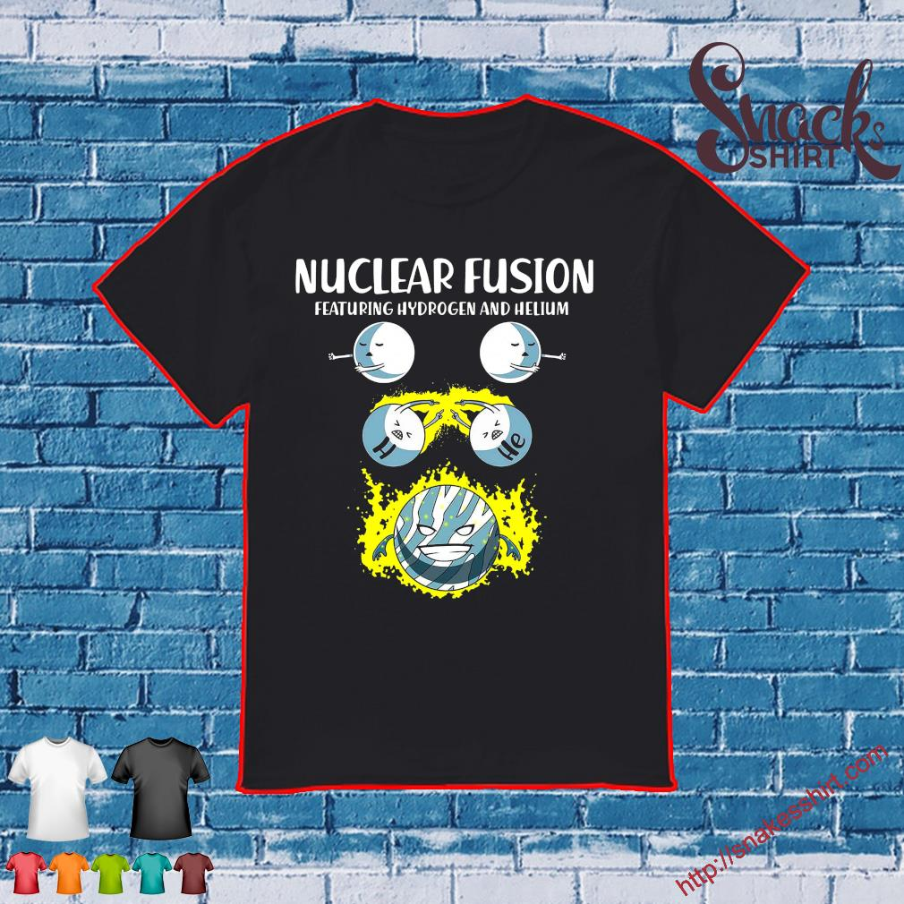 Nuclear fusion featuring hydrogen and helium shirt