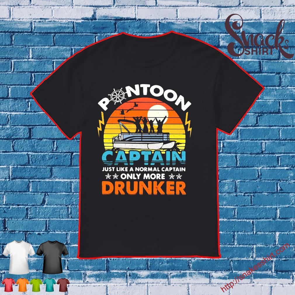 Pontoon Captain Just Like A Normal Captain Only More Drunker Shirt