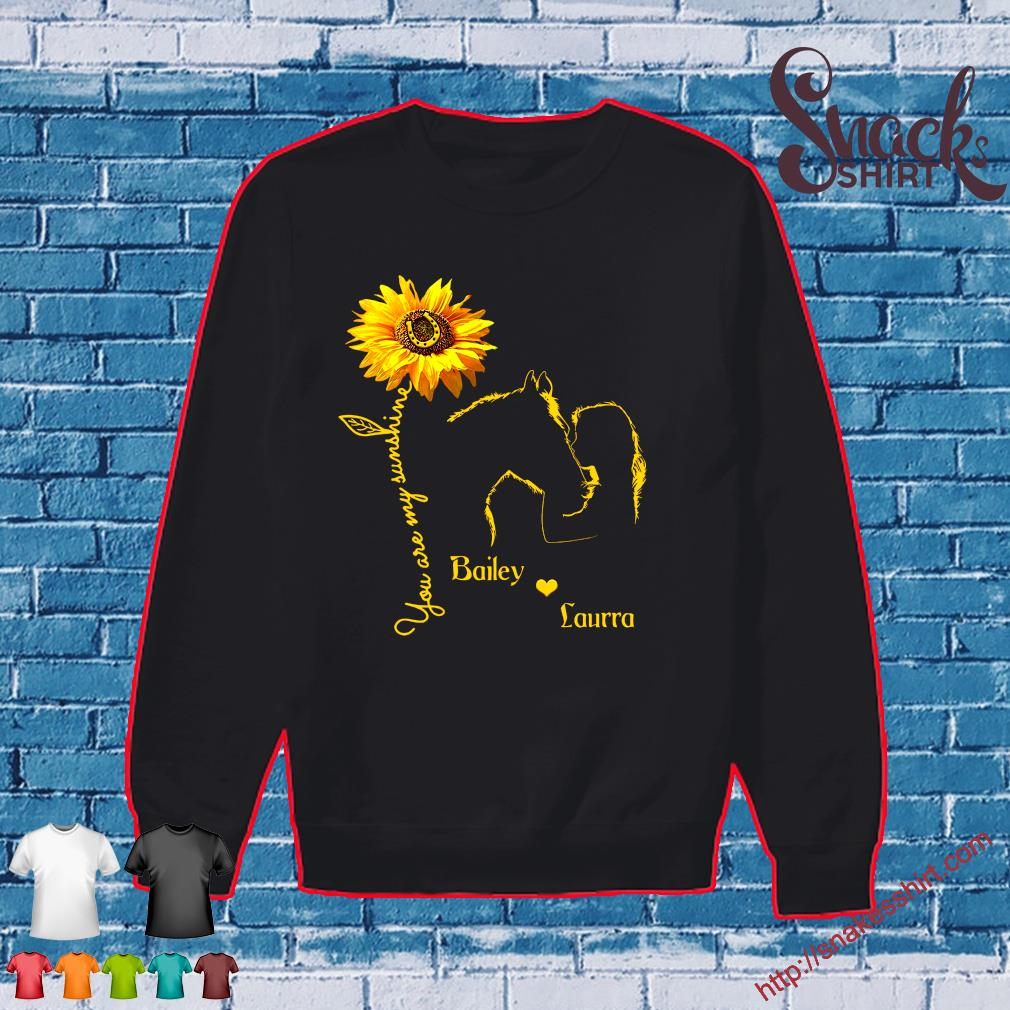 You are my sunshine bailey love laurra s Sweater