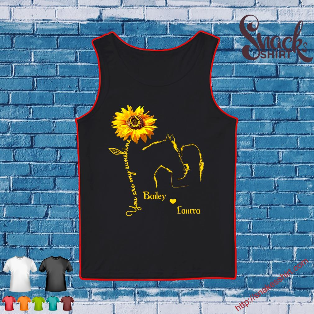 You are my sunshine bailey love laurra s Tank top